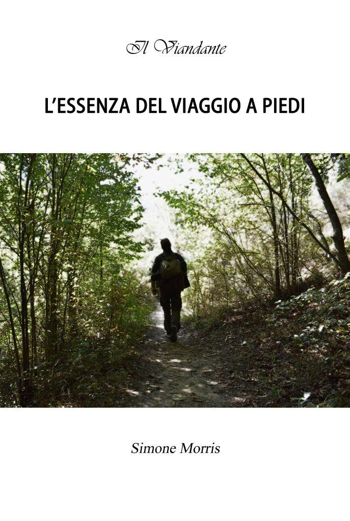 L'essenza del viaggio a piedi