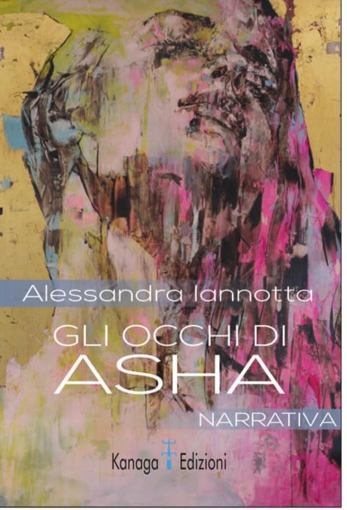 Gli occhi di Asha di Alessandra Iannotta